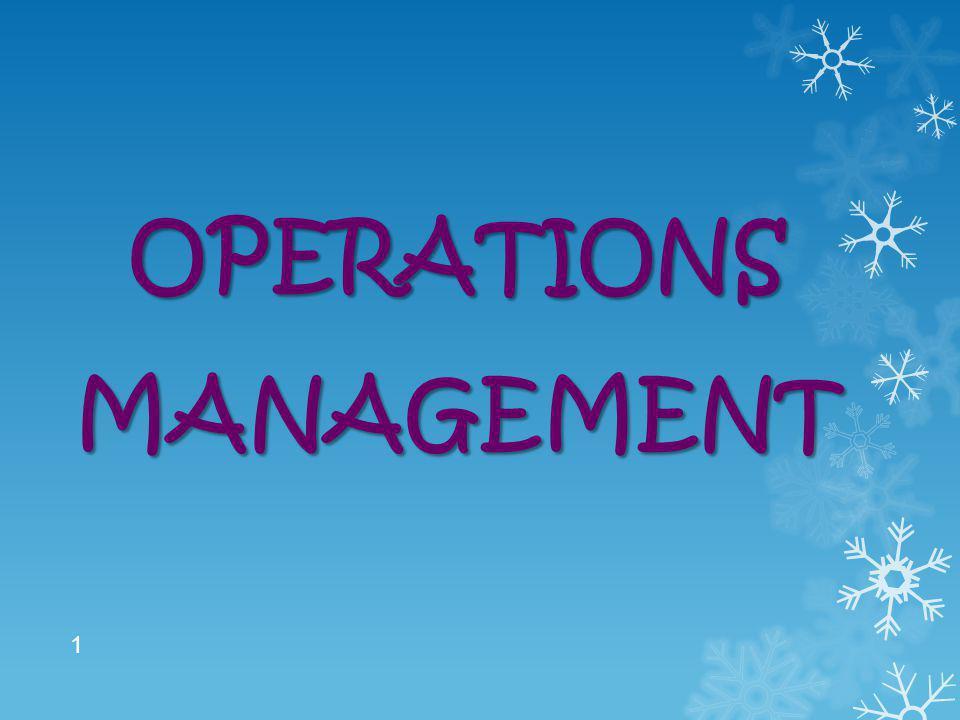 OPERATIONS MANAGEMENT 1
