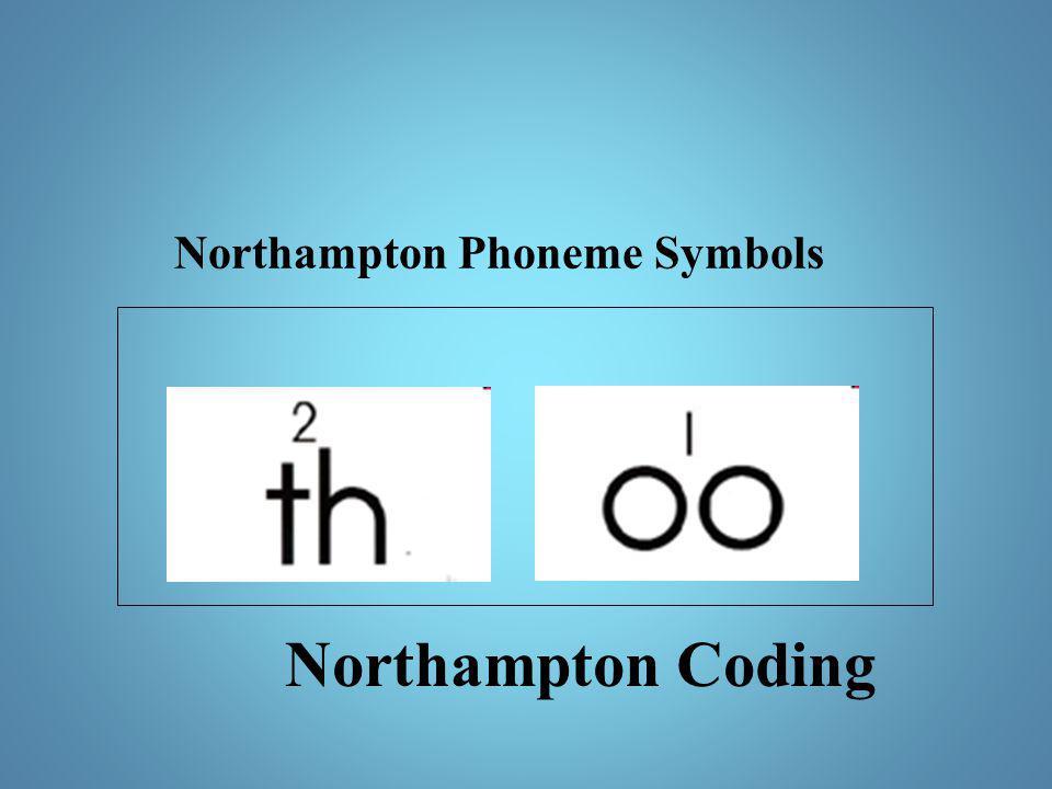 Northampton Coding Northampton Phoneme Symbols