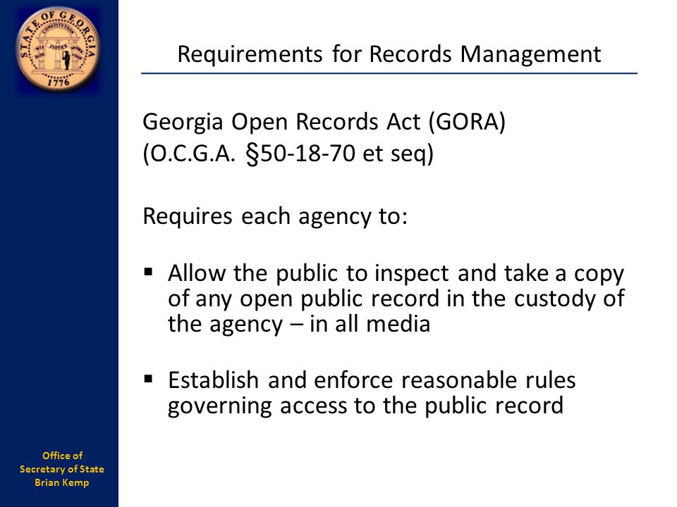 Office of Secretary of State Brian Kemp Georgia Open Records Act (GORA) (O.C.G.A.