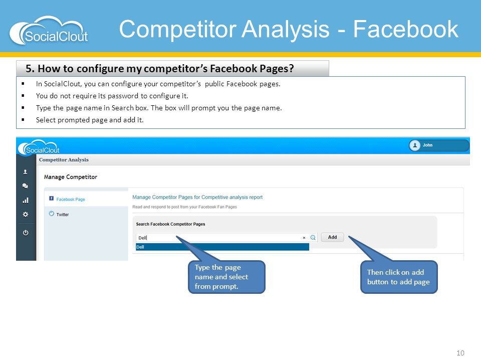 Competitor Analysis - Facebook 5. How to configure my competitor's Facebook Pages? 10  In SocialClout, you can configure your competitor's public Fac