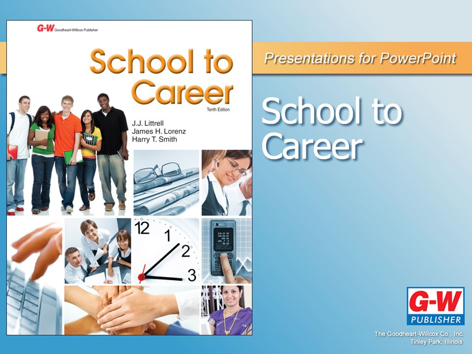 1 Making the Transition from School to Career