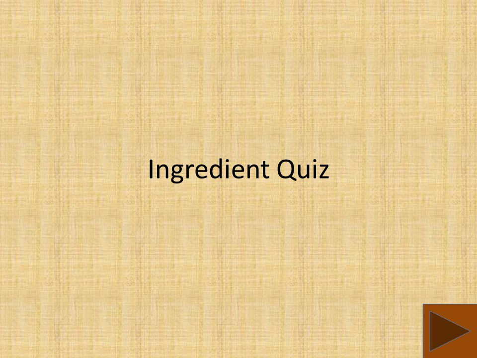 Ingredient Quiz