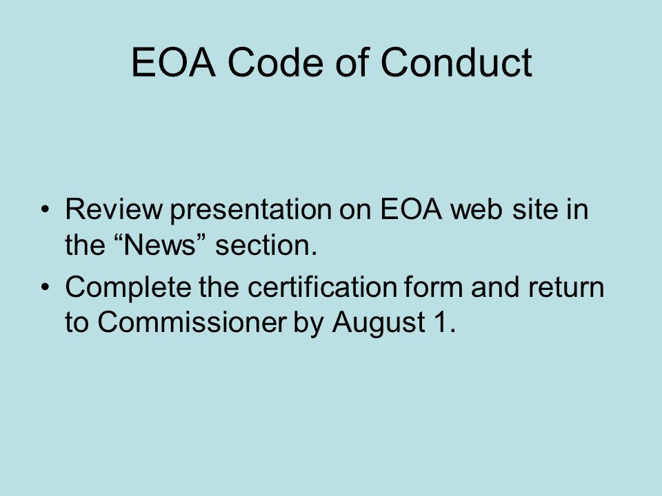 EOA Code of Conduct Review presentation on EOA web site in the News section.