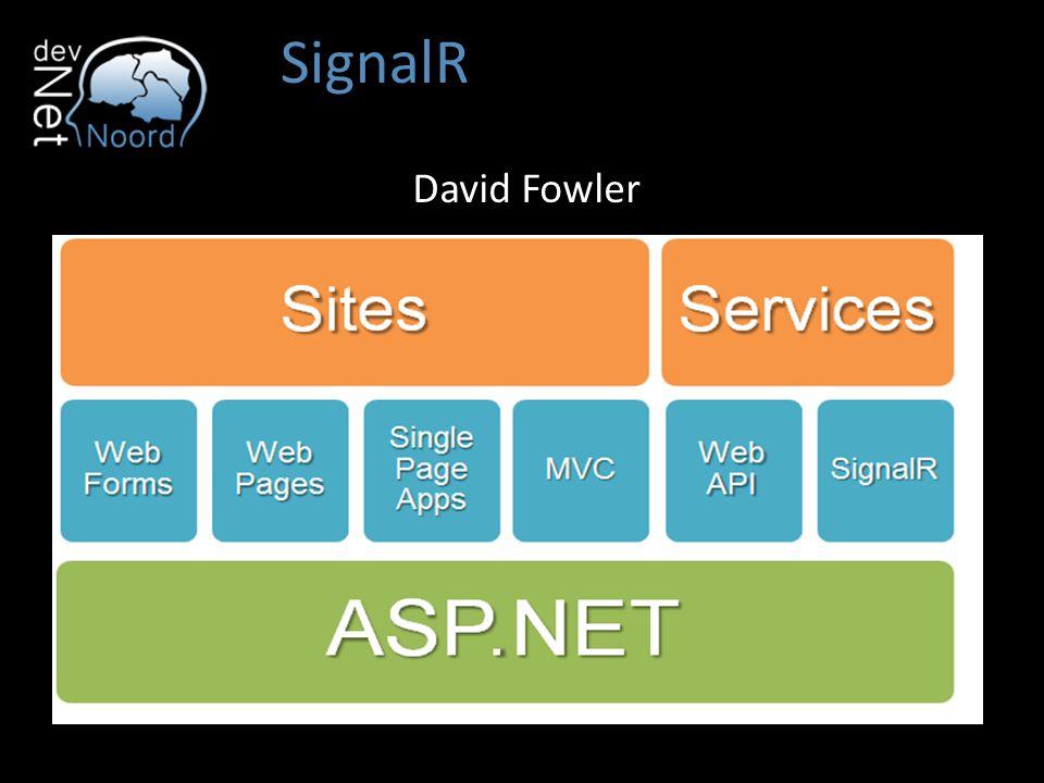 SignalR David Fowler