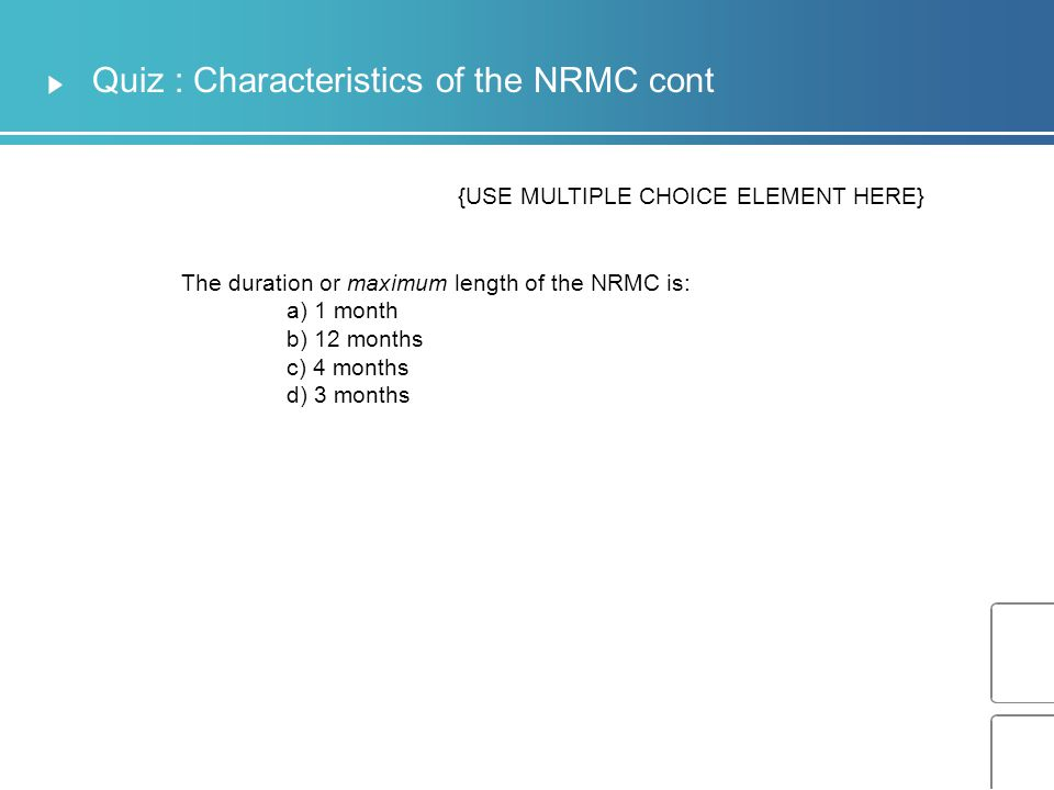 Quiz : Characteristics of the NRMC cont List 5 different sections of the NRMC below 1.