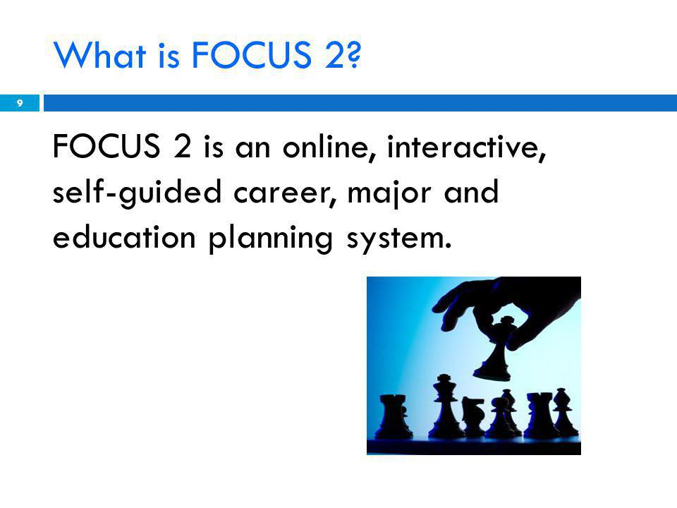 What is FOCUS 2.