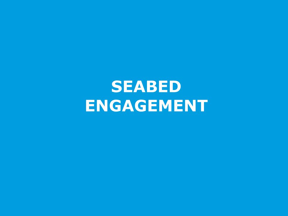 SEABED ENGAGEMENT