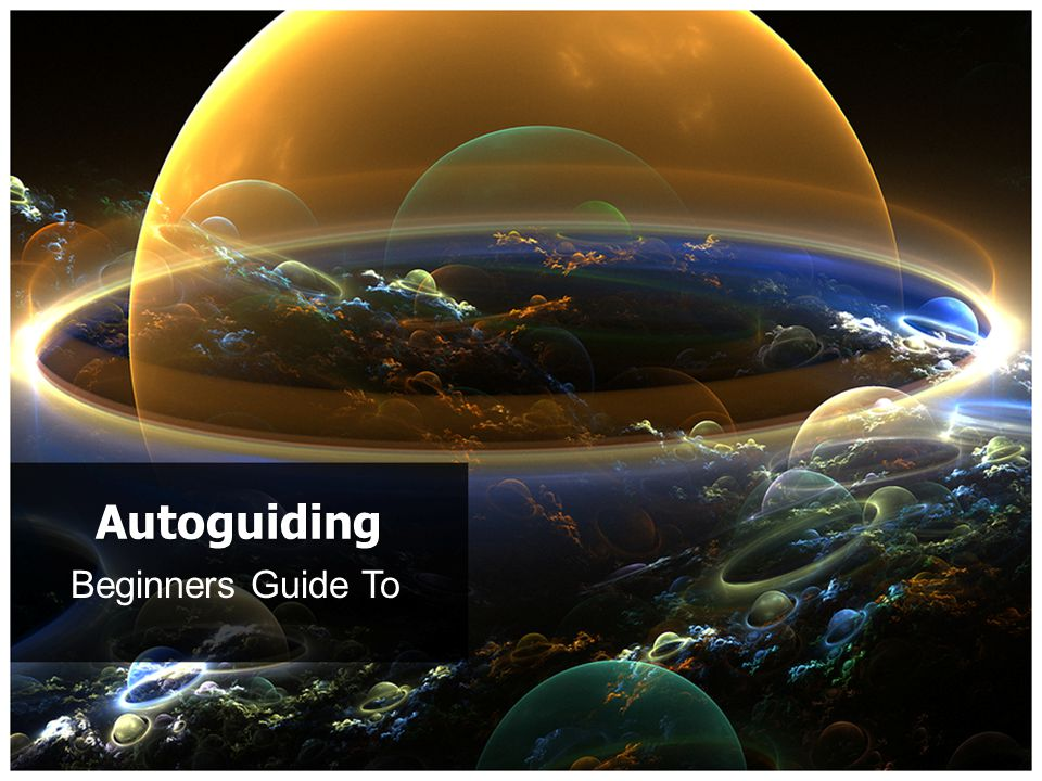 Beginners Guide To Autoguiding