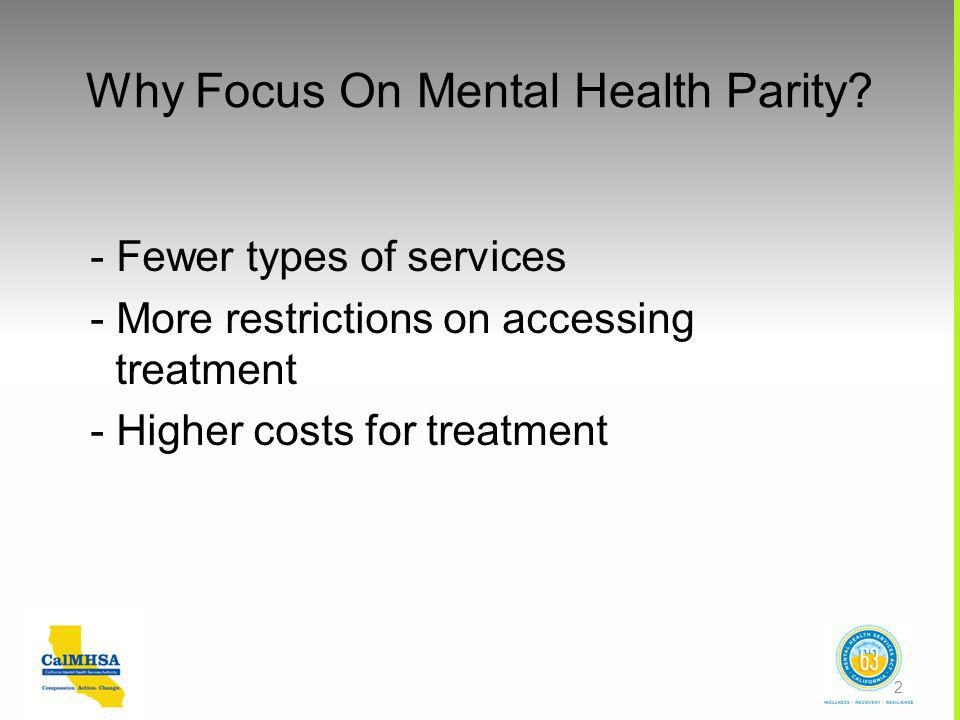 Why Focus On Mental Health Parity.