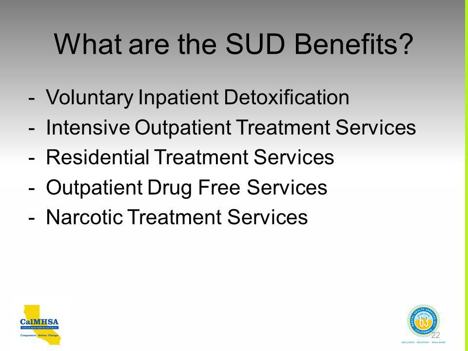 What are the SUD Benefits.