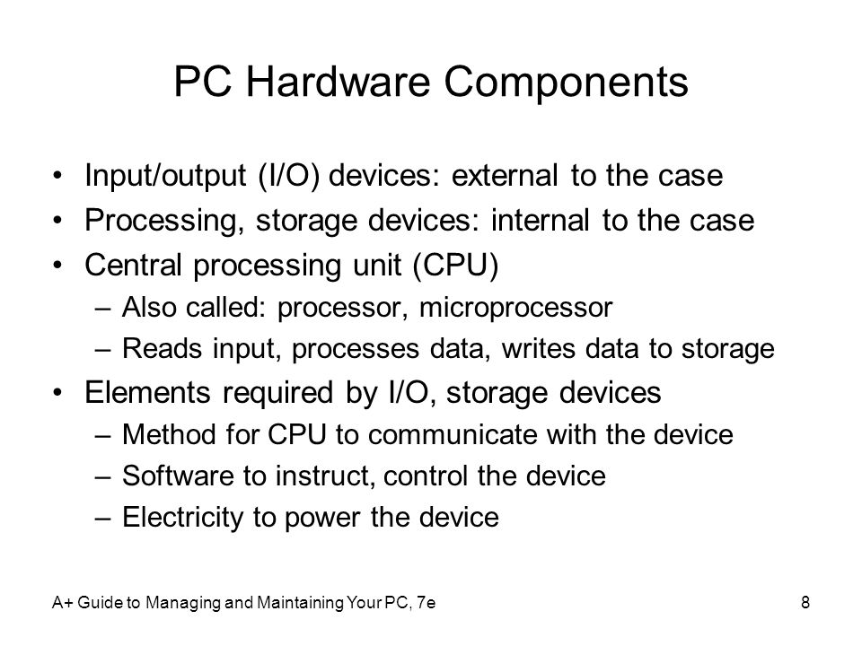 A+ Guide to Managing and Maintaining Your PC, 7e49 Summary (cont'd.) Primary storage (RAM): volatile Secondary storage: nonvolatile Parallel and serial ATA standards –Enable secondary storage devices to interface with the motherboard Computer bus –System of communication pathways, protocols ROM BIOS –Helps start PCs; manages simple devices; changes some motherboard settings