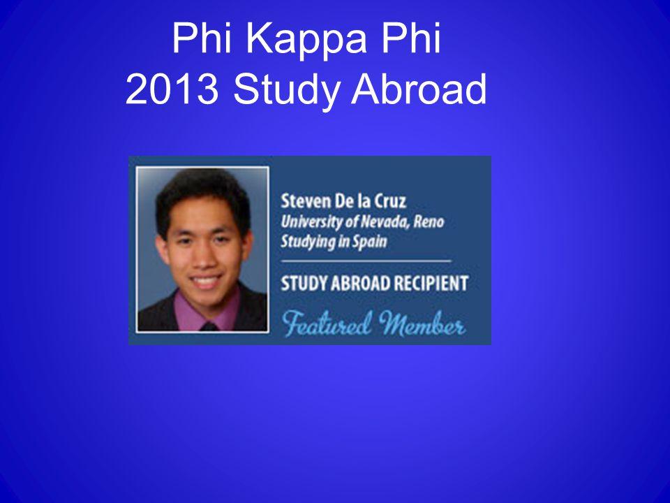 Phi Kappa Phi 2013 Study Abroad