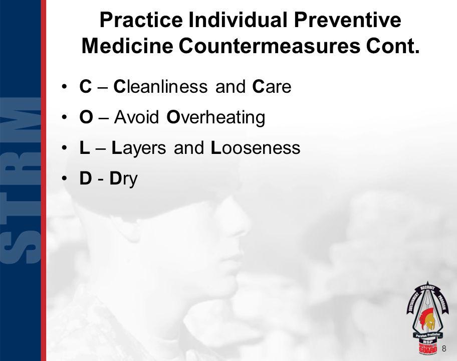 9 Practice Individual Preventive Medicine Countermeasures Cont.