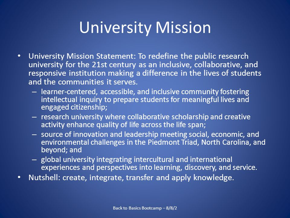 University Mission University Mission Statement: To redefine the public research university for the 21st century as an inclusive, collaborative, and responsive institution making a difference in the lives of students and the communities it serves.