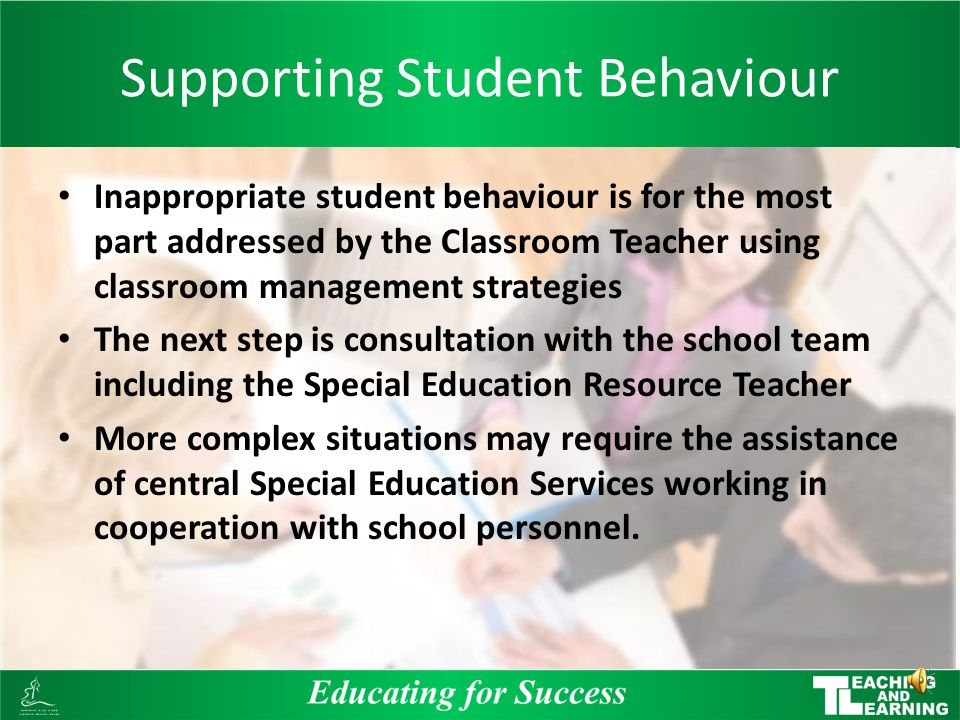 Facts about Behaviour Behaviour is learned Behaviour serves a function for the student Behaviour occurs in specific situations Behaviour can be changed over time Behaviour is learned Behaviour serves a function for the student Behaviour occurs in specific situations Behaviour can be changed over time
