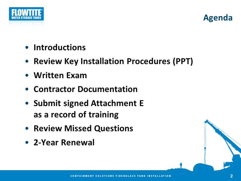 Agenda Introductions Review Key Installation Procedures (PPT) Written Exam Contractor Documentation Submit signed Attachment E as a record of training