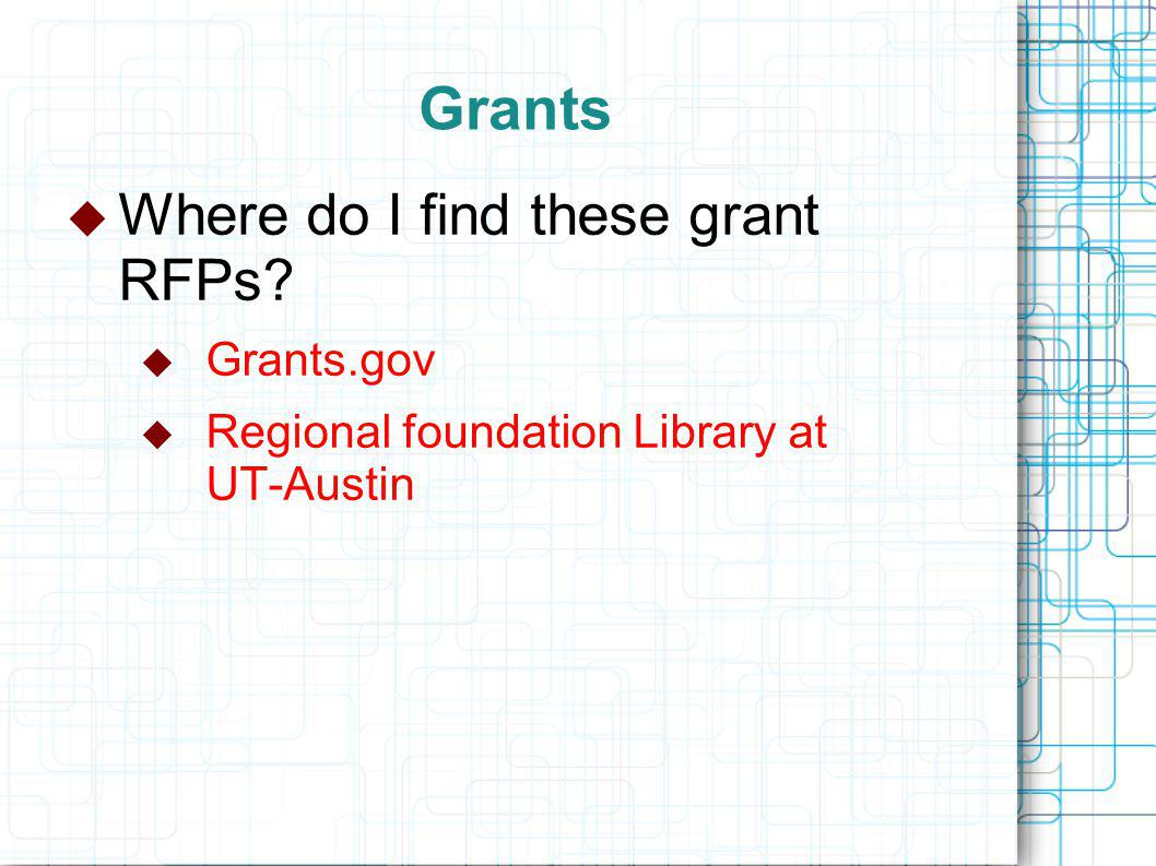 Grants  Where do I find these grant RFPs  Grants.gov  Regional foundation Library at UT-Austin