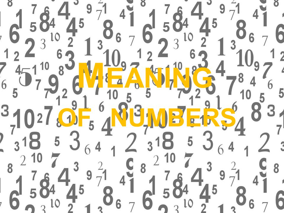 M EANING OF NUMBERS