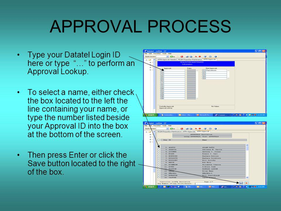 APPROVAL PROCESS Type your Datatel Login ID here or type … to perform an Approval Lookup.