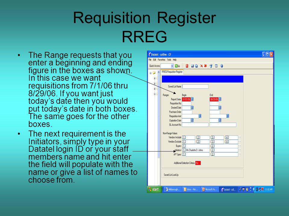 Requisition Register RREG The Range requests that you enter a beginning and ending figure in the boxes as shown.