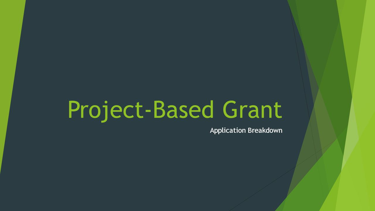 Project-Based Grant Application Breakdown