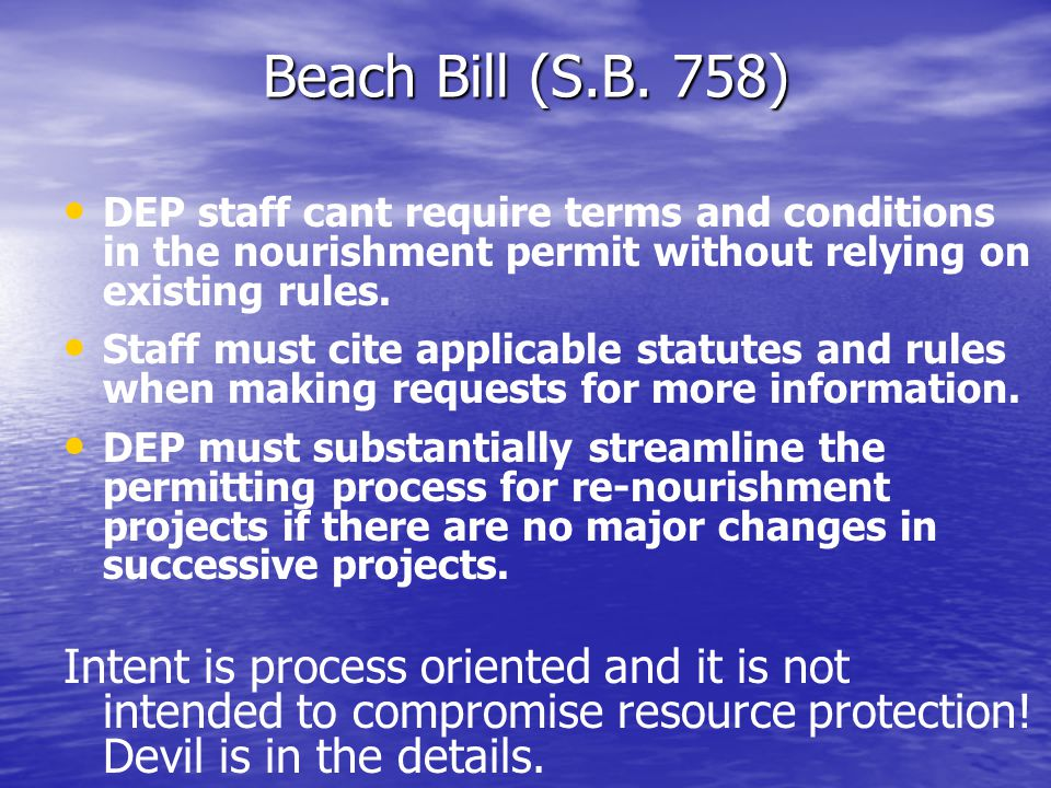 New Directions in Beach Policy Existing Sand Rule (F.A.C.