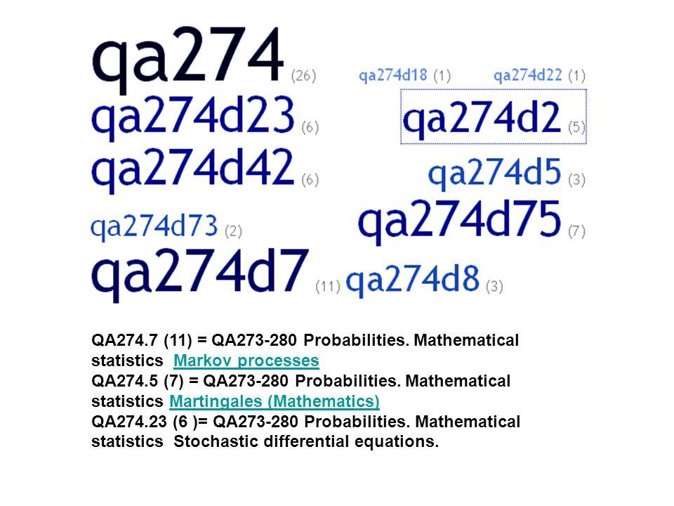 QA274.7 (11) = QA273-280 Probabilities.