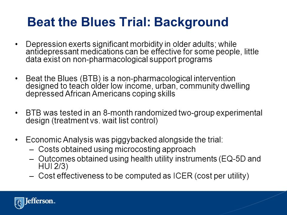 Beat the Blues Trial: Background Depression exerts significant morbidity in older adults; while antidepressant medications can be effective for some people, little data exist on non-pharmacological support programs Beat the Blues (BTB) is a non-pharmacological intervention designed to teach older low income, urban, community dwelling depressed African Americans coping skills BTB was tested in an 8-month randomized two-group experimental design (treatment vs.