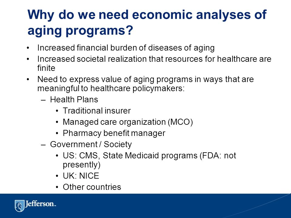 Why do we need economic analyses of aging programs.
