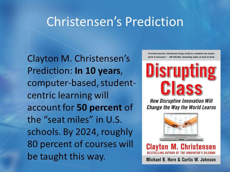 Christensen's Prediction Clayton M.