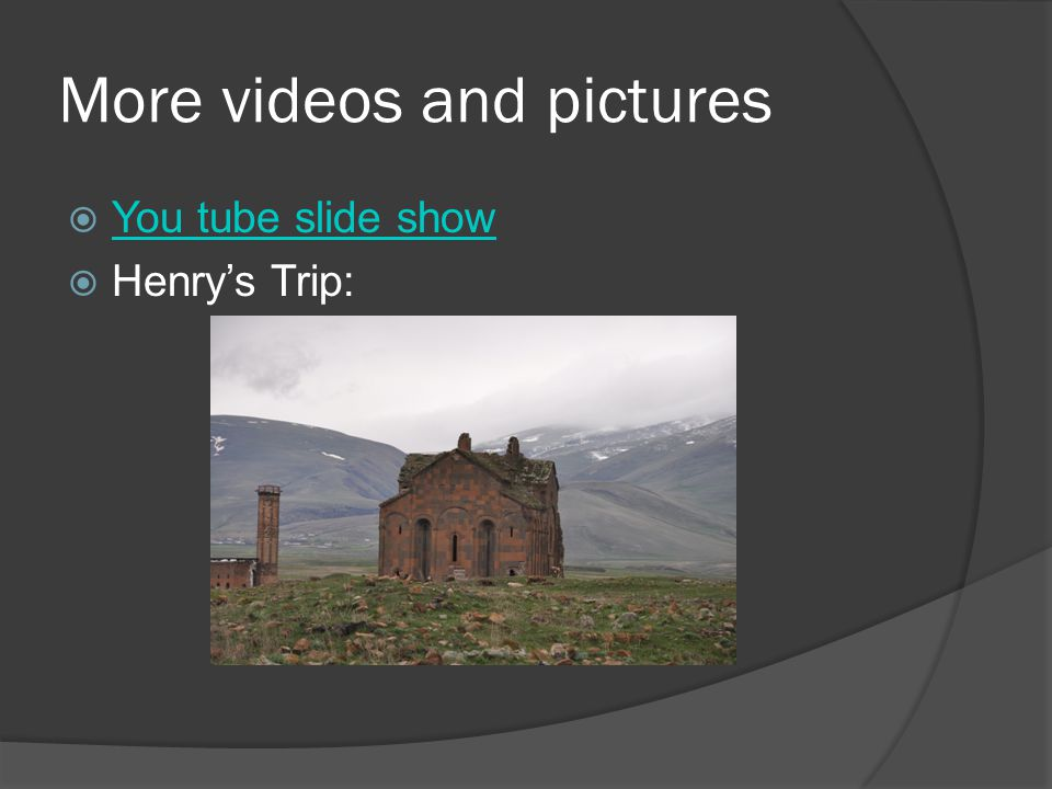 More videos and pictures  You tube slide show You tube slide show  Henry's Trip: