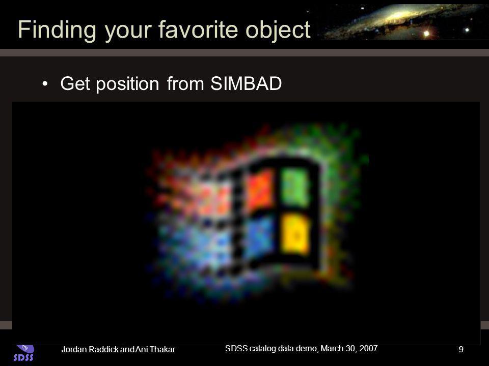 Jordan Raddick and Ani Thakar SDSS catalog data demo, March 30, 2007 20 Dutch vocabulary