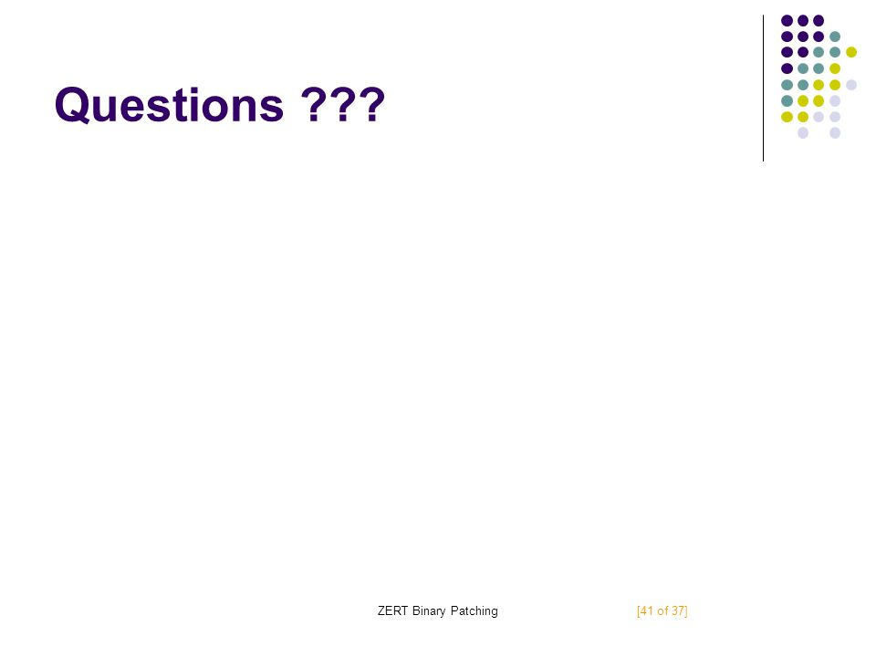 Questions ??? [41 of 37]