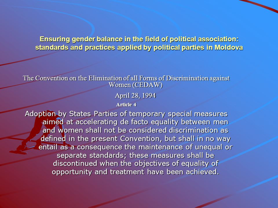 Ensuring gender balance in the field of political association: standards and practices applied by political parties in Moldova Millennium Development Goals - 2000 Goal 3.