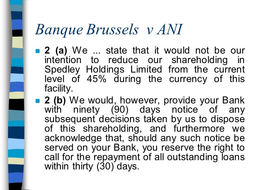 Banque Brussels v ANI n 2 (a) We...