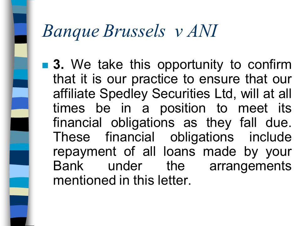 Banque Brussels v ANI n 3.