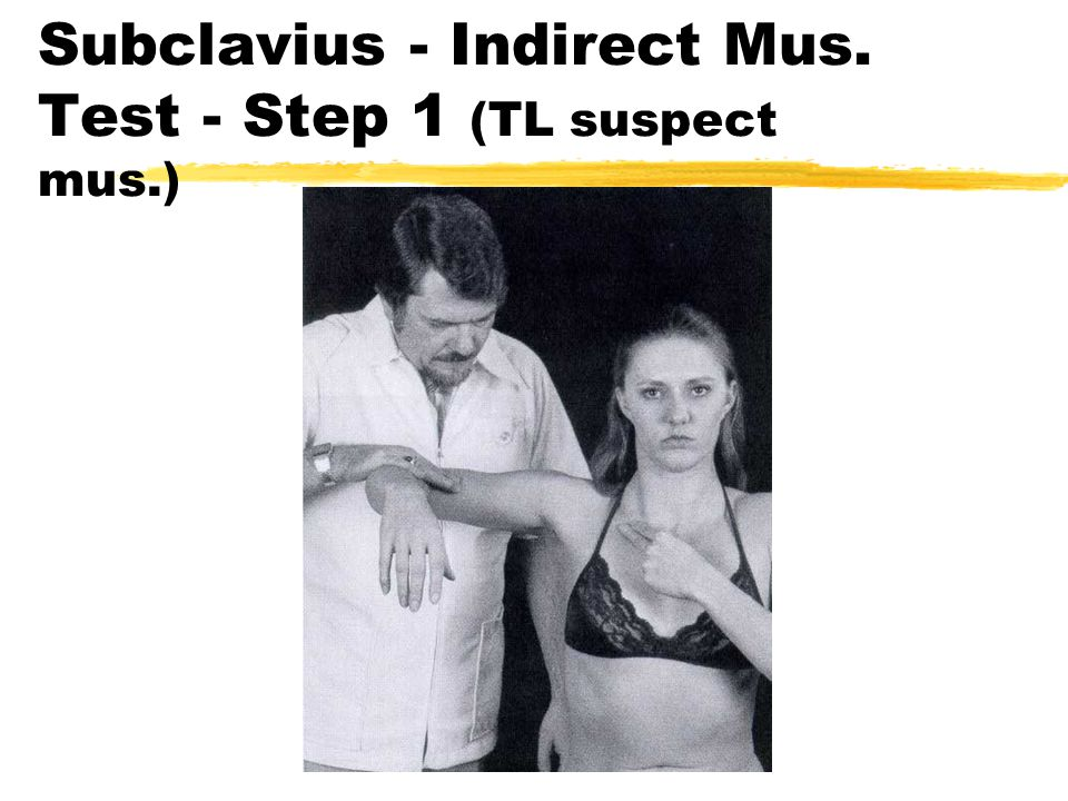 Subclavius - Indirect Mus. Test - Step 1 (TL suspect mus.)