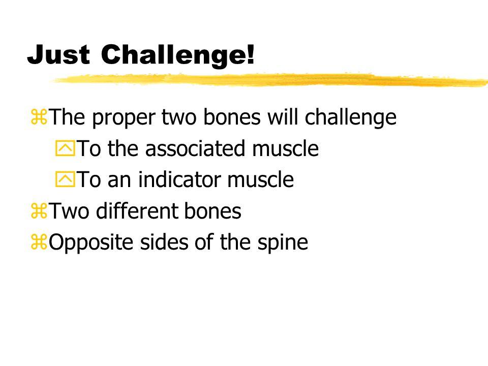 Just Challenge.