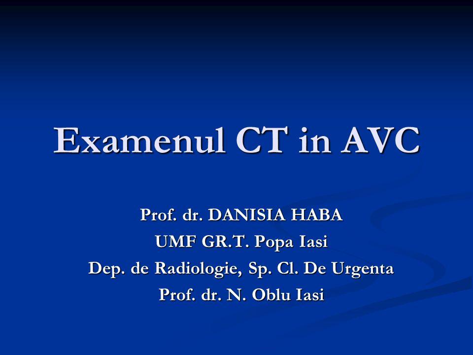 ACCIDENTE VASCULARE CEREBRALE (AVC) AVC= deficit neurologic care are drept cauza o leziune vasculara arteriala (frecventa~90%) si implica o leziune temporala/permanenta a parenchimului cerebral.