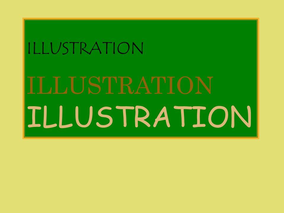 ILLUSTRATION ILLUSTRATION ILLUSTRATION