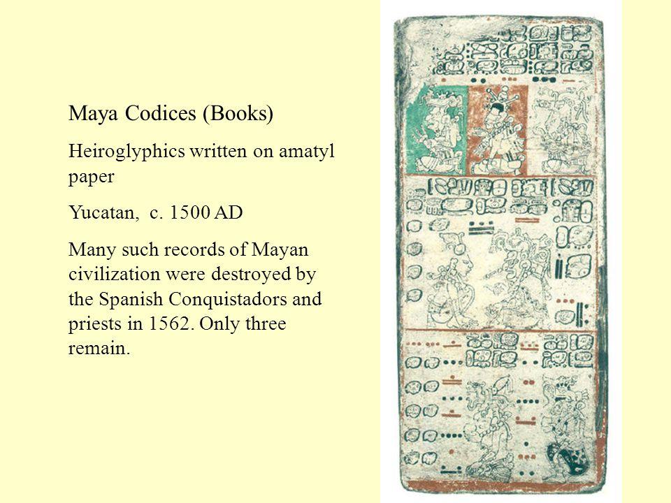 Maya Codices (Books) Heiroglyphics written on amatyl paper Yucatan, c.