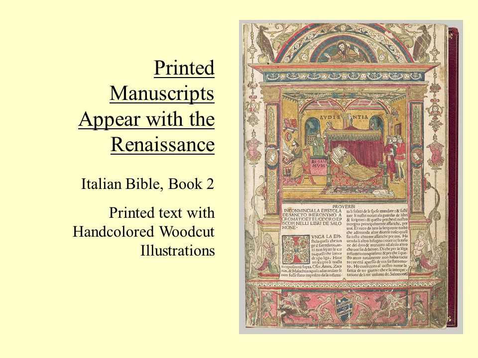 Printed Manuscripts Appear with the Renaissance Italian Bible, Book 2 Printed text with Handcolored Woodcut Illustrations