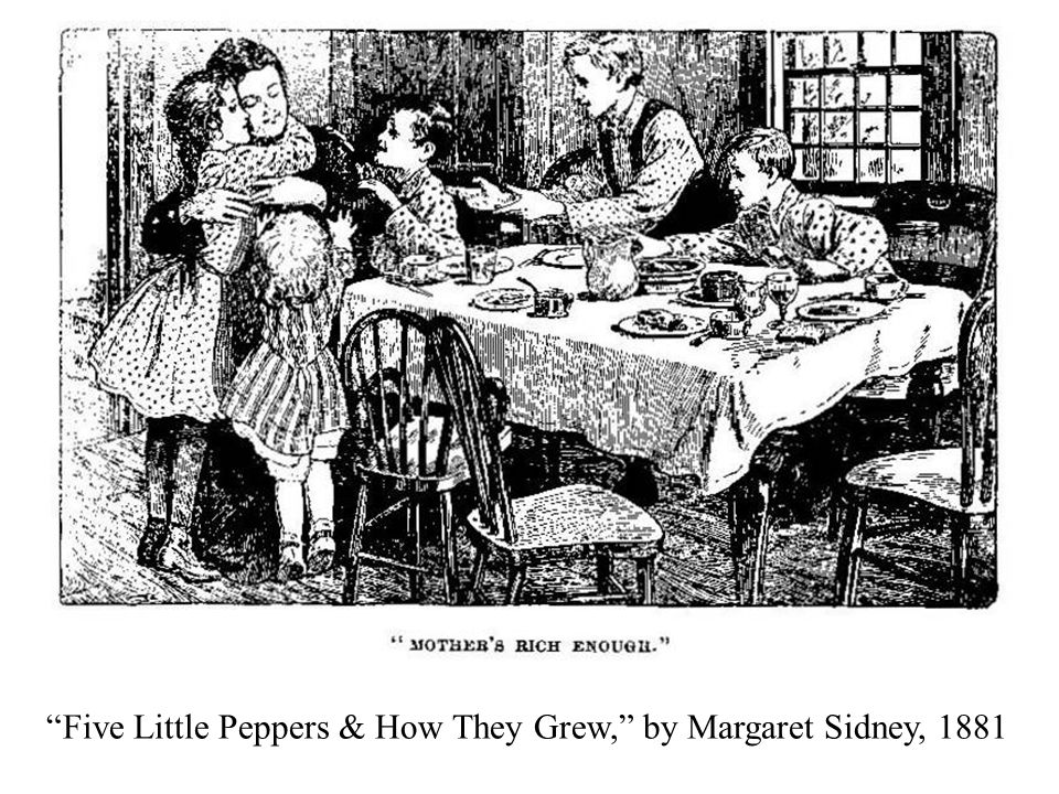 Five Little Peppers & How They Grew, by Margaret Sidney, 1881