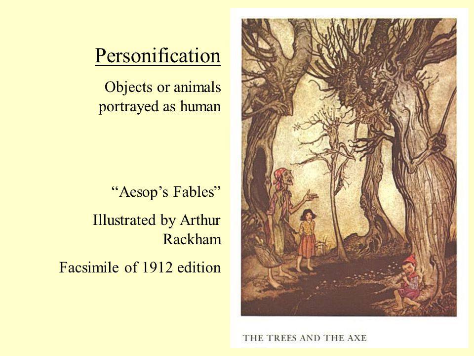 Personification Objects or animals portrayed as human Aesop's Fables Illustrated by Arthur Rackham Facsimile of 1912 edition