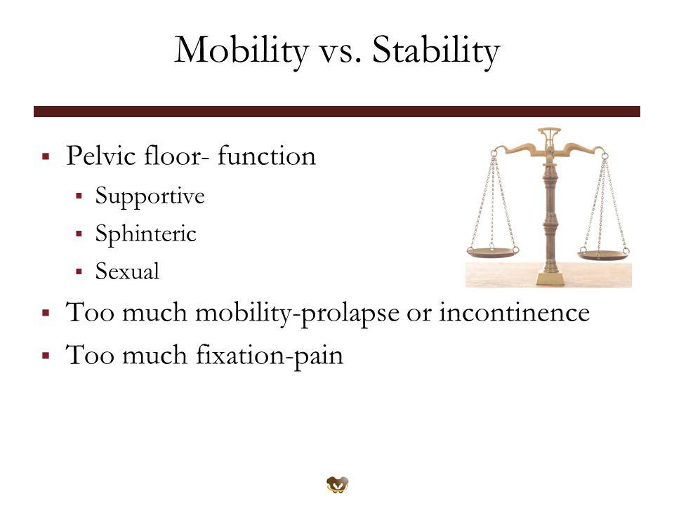Mobility vs.