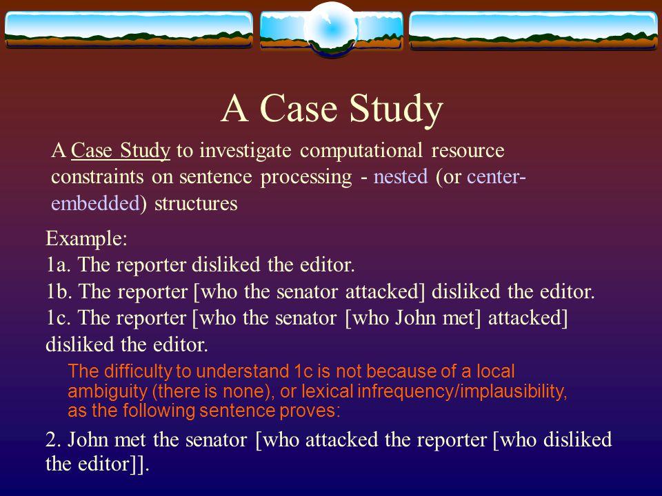 A Case Study  In Japanese the same holds: 3a.Aniga imooto ijimeta.
