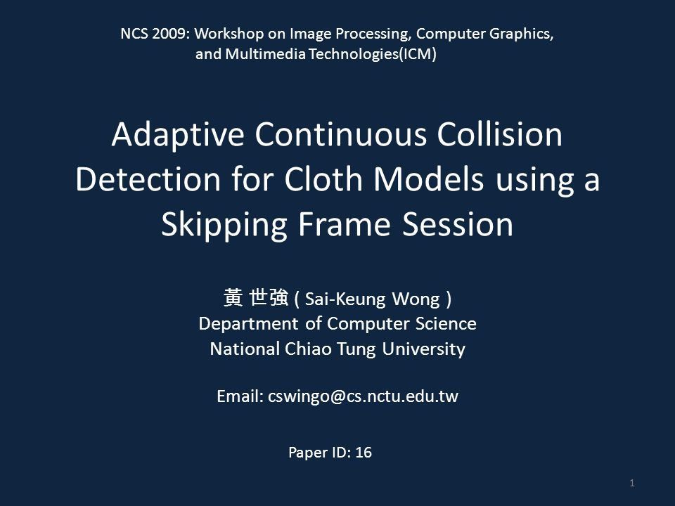 Contents Introduction Background The pipeline of continuous collision detection Self-collision detection Analysis and discussion Experiments and results Conclusions 2