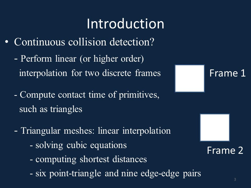 Runtime stage: BVH traversal Purpose: Collect potentially colliding pairs – Bounding volumes overlap A potentially colliding pair 14 Problems: – A large number of such pairs – Too far away to collide within the current interval – Further treatment