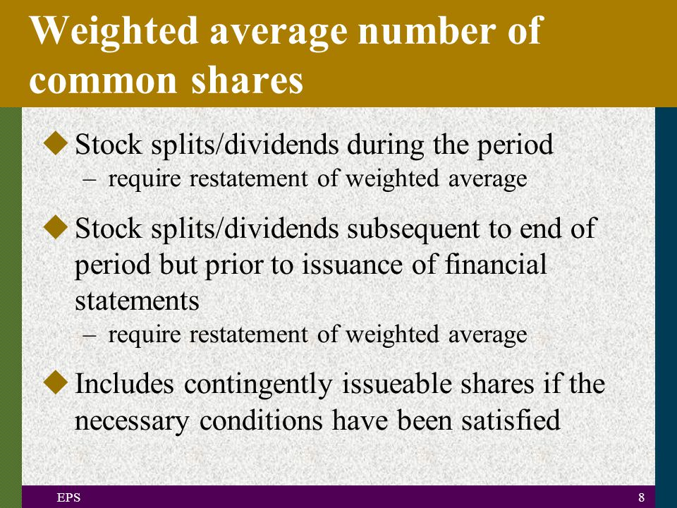 EPS9 Diluted earnings per share model Diluted EPS adjusted net income (ANI) + income adjustment weighted average number of shares outstanding during the period (S) + share adjustment  =
