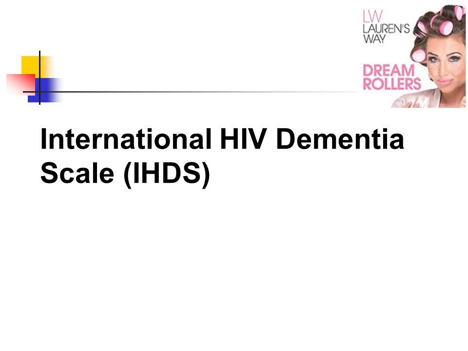 International HIV Dementia Scale (IHDS)